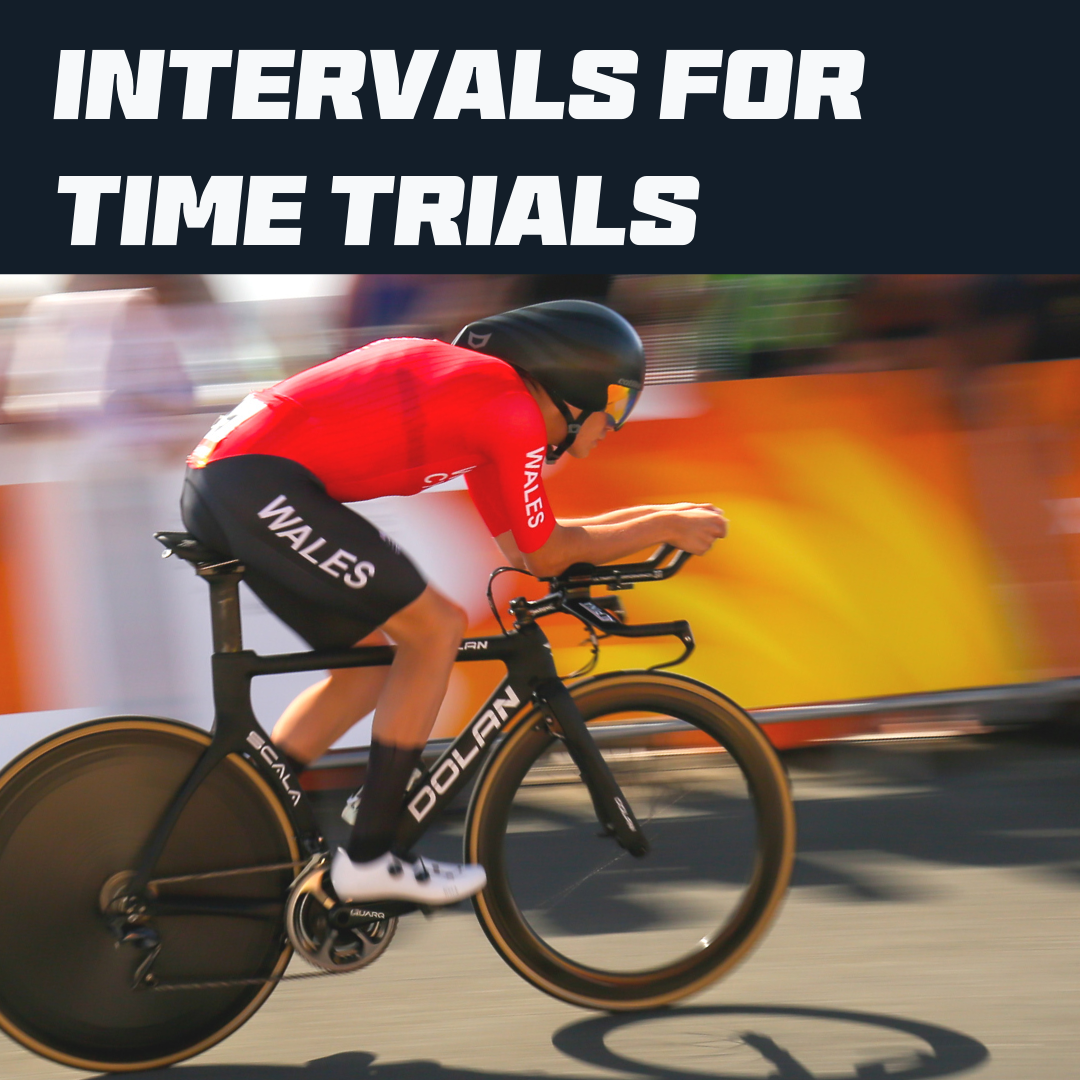 Intervals for Time Trials