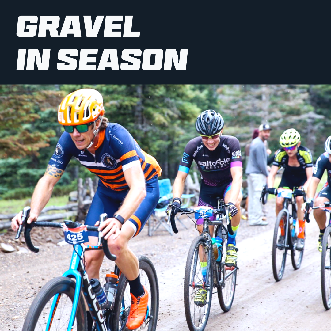 Gravel In-Season