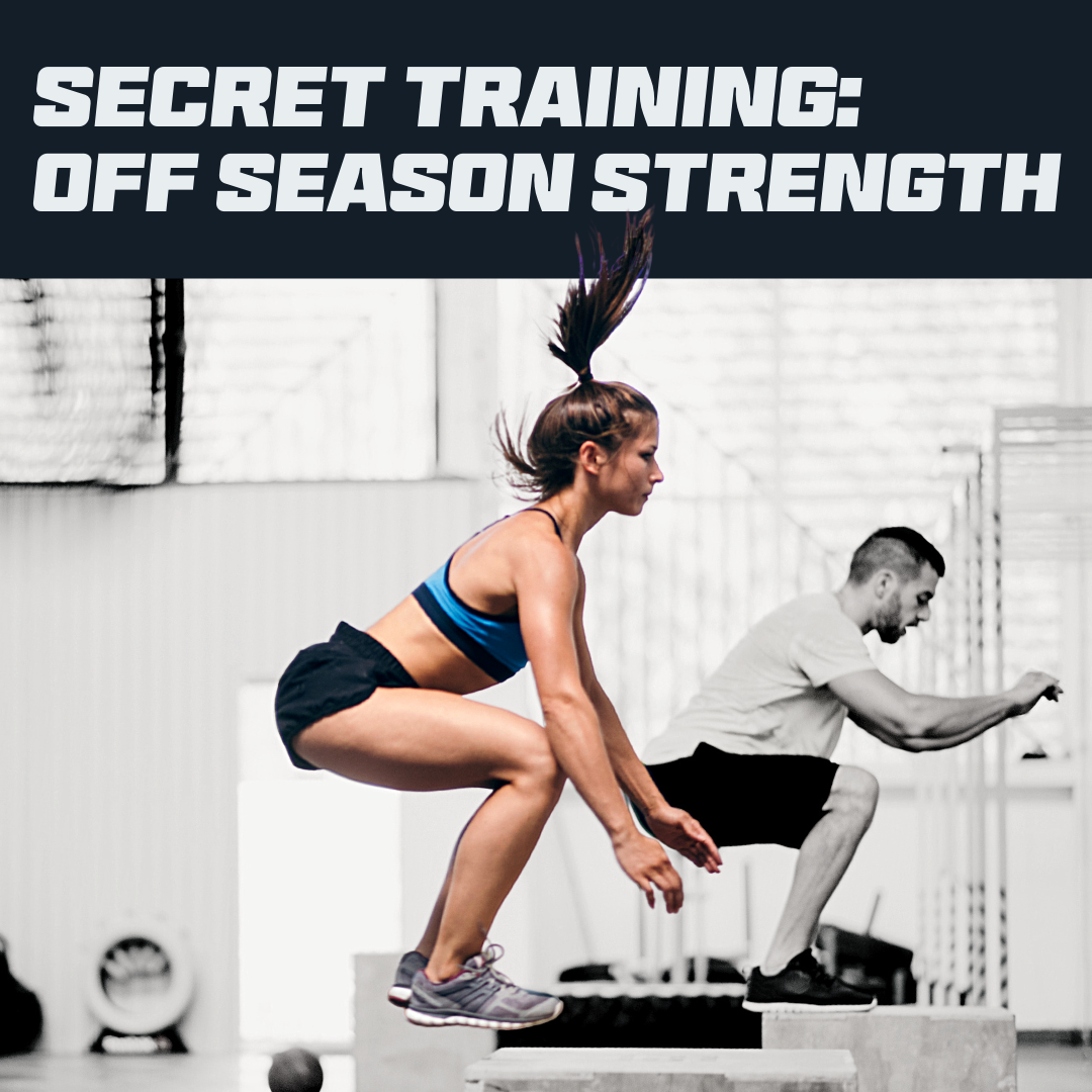 Secret Training Off Season: Strength - 3 Months