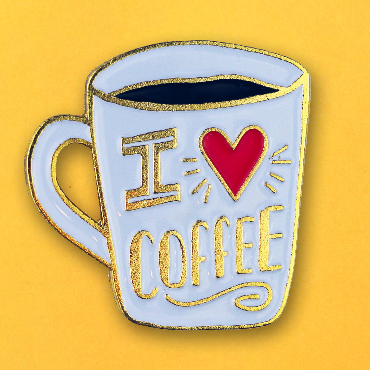 I Love Coffee Pin
