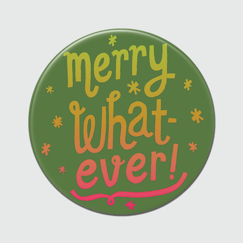Merry Whatever Big Magnet