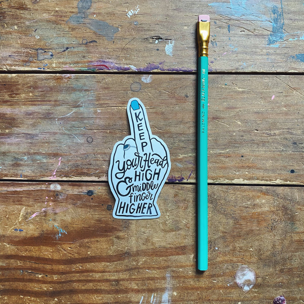 Middle Finger Higher Sticker