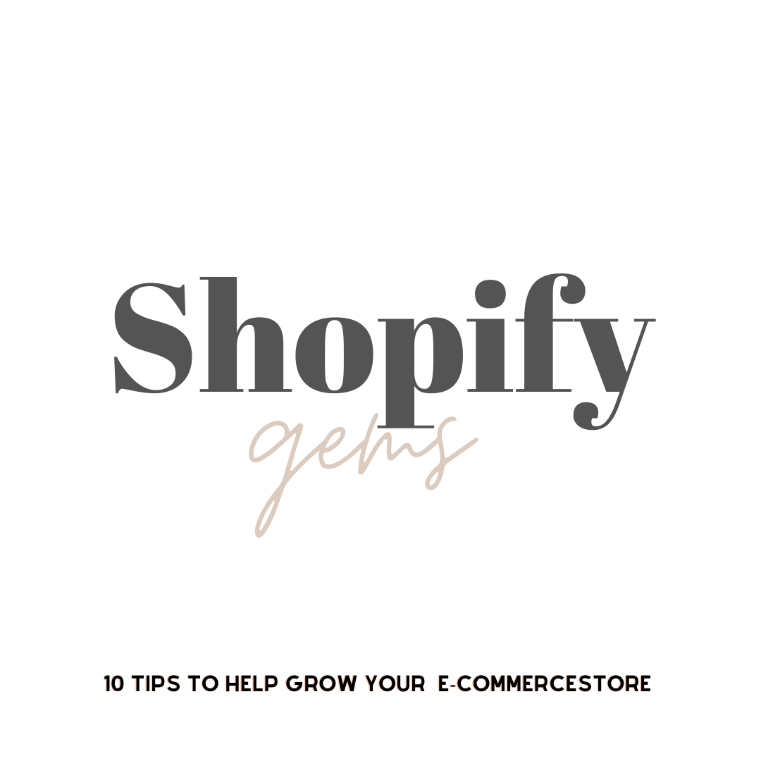 10 Shopify Tips to Grow Your ECommerce Store