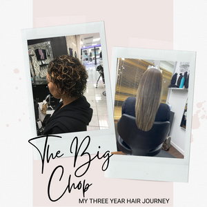 The Big Chop: My Hair Journey