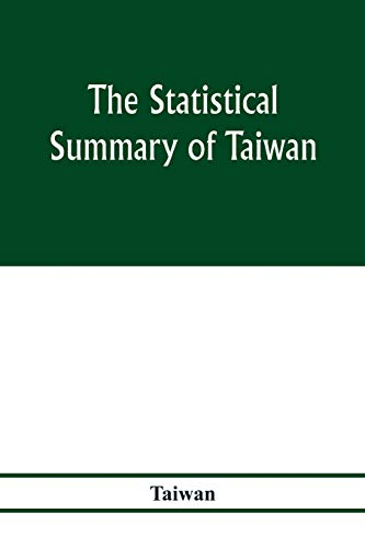 The statistical summary of Taiwan