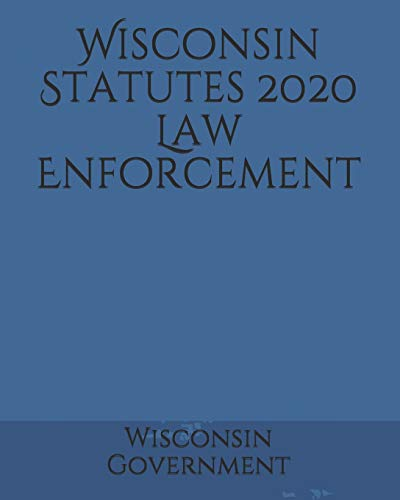 Wisconsin Statutes 2020 Law Enforcement