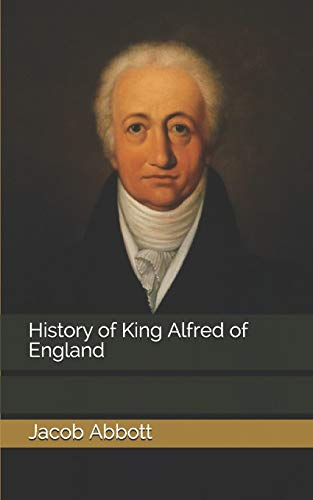 History of King Alfred of England
