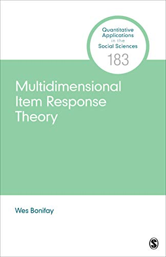 Multidimensional Item Response Theory (Quantitative Applications in the Social Sciences)