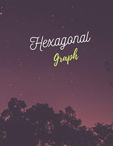 Hexagonal Graph: 100 pages Size (8.5 x 11)  Inches