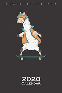 Skating Lama Calendar 2020: Lama and alpaca lovers and friends