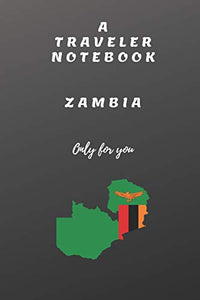 TRAVELER NOTEBOOK FOR ZAMBIA ONLY FOR YOU: TRAVELER NOTEBOOK ZAMBIA: TRAVELER NOTEBOOK ZAMBIA