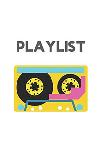 Playlist: Music Playlist Paper for Music Lovers or DJs (spotify playlist)