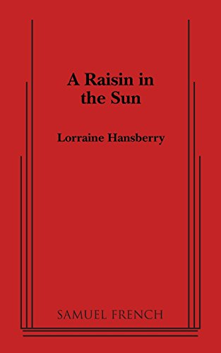 A Raisin in the Sun (Thirtieth Anniversary Edition)