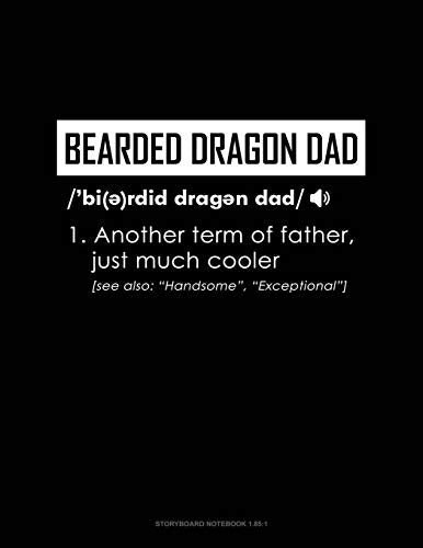 Bearded Dragon Dad Definition: Storyboard Notebook 1.85:1