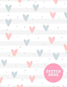 Sketch Book: Cute Note Pad for Drawing, Writing, Painting, Sketching or Doodling - Art Supplies for Kids, Boys, Girls, Teens Who Wants to Learn How to Draw - Vol. B 0503