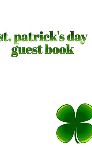 St. patrick's day Guest Book 4 leaf clover