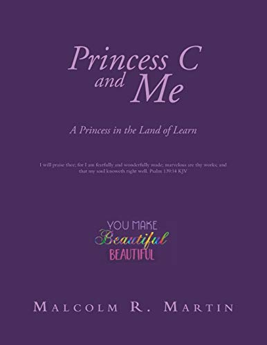 Princess C and Me: A Princess in the Land of Learn