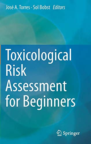Toxicological Risk Assessment for Beginners