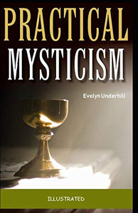 Practical Mysticism Illustrated