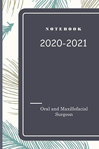 Notebook for Oral and Maxillofacial Surgeon: 120 pages for notes , remember , dates , emails , phone number : 6x9 inch - everything  is  under control when you know what you gonna do