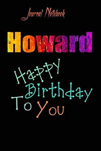 Howard: Happy Birthday To you Sheet 9x6 Inches 120 Pages with bleed - A Great Happybirthday Gift