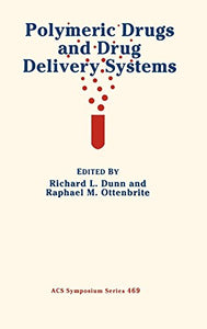 Polymeric Drugs and Drug Delivery Systems (ACS Symposium Series)