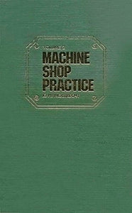Machine Shop Practice, Vol. 2