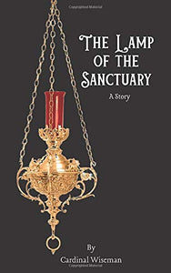 The Lamp of the Sanctuary: A Story