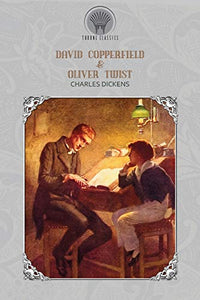 David Copperfield & Oliver Twist (Throne Classics)