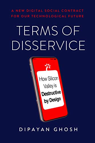Terms of Disservice: How Silicon Valley is Destructive by Design