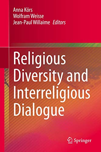 Religious Diversity and Interreligious Dialogue