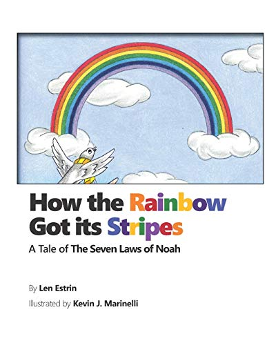 How the Rainbow Got Its Stripes: A Tale of the Seven Laws of Noah