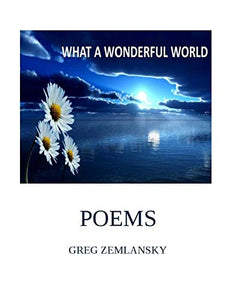 WHAT A WONDERFUL WORLD POEMS