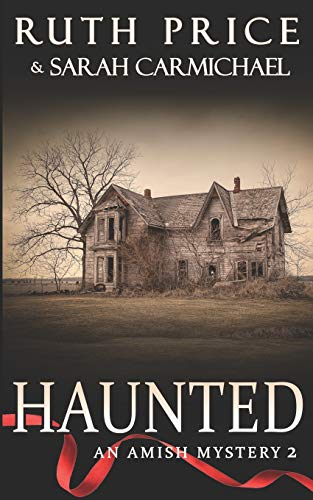 Amish Mysteries: Haunted (An Amish Mystery)