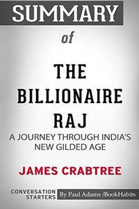 Summary of The Billionaire Raj: A Journey Through India's New Gilded Age by James Crabtree: Conversation Starters