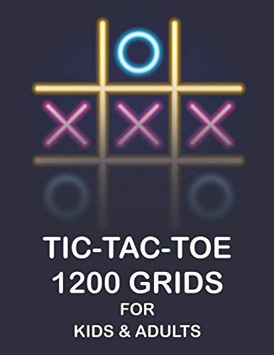 TIC TAC TOE 1200 GRIDS FOR KIDS & ADULTS: Traveling Camping Road-trip : Family Activity : Fun and Challenge to Play Game : Classic game
