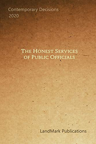 The Honest Services of Public Officials: Portable Edition