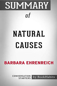 Summary of Natural Causes by Barbara Ehrenreich: Conversation Starters