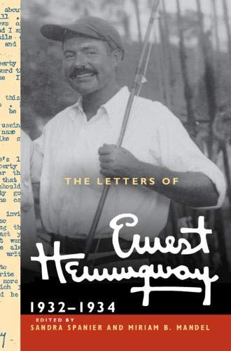 The Letters of Ernest Hemingway: Volume 5, 1932-1934 (The Cambridge Edition of the Letters of Ernest Hemingway)