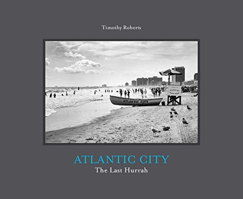 Atlantic City: The Last Hurrah