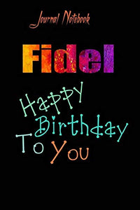 Fidel: Happy Birthday To you Sheet 9x6 Inches 120 Pages with bleed - A Great Happybirthday Gift