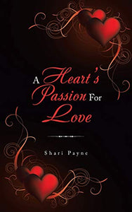 A Heart's Passion For Love