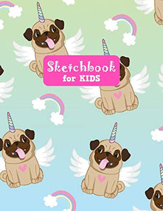 Sketchbook for Kids: Pretty Unicorn Large Sketch Book for Sketching, Drawing, Creative Doodling Notepad and Activity Book - Birthday and Christmas ... Girls, Teens and Women - Lilly Design # 0081