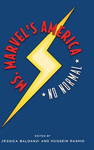 Ms. Marvel's America: No Normal