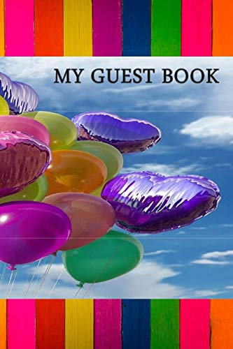 MY GUEST BOOK: guest book for women to celebrate any occassion ,party, birthday , anniversary and your special moments and events