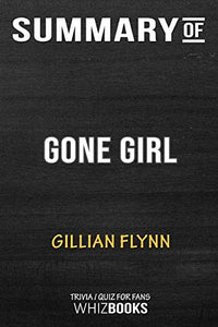 Summary of Gone Girl: Trivia/Quiz for Fans