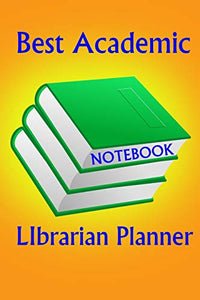Academic LIbrarian To Do List Notebook: You can use for personal, work, to do list, small diary for note of the day and all purposes