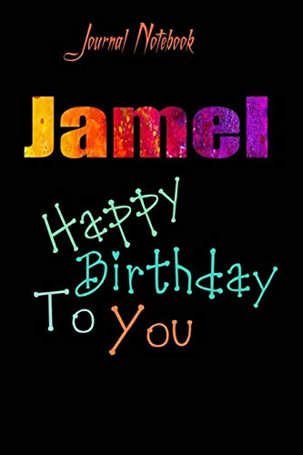 Jamel: Happy Birthday To you Sheet 9x6 Inches 120 Pages with bleed - A Great Happybirthday Gift