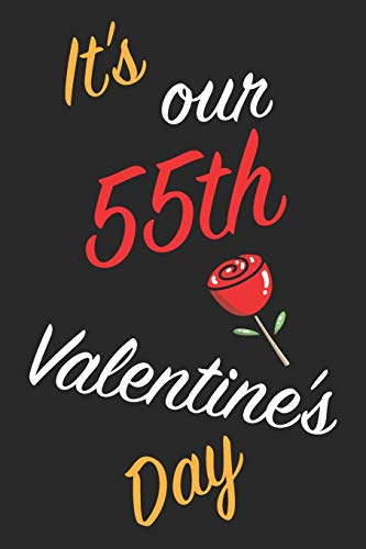 It's Our 55th Valentine's Day: Questions About Me, You and our Relationship | Questions to Grow your Relationship | Valentine's Day Gift Book for Couples, Wife, Husband, Girlfriend and Boyfriend
