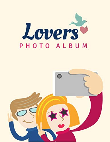 Lovers Photo Album: Valentines Photo album , (Love  Composition) - 8.5x11 in.